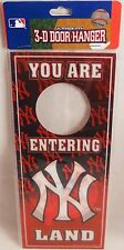 New York Yankee  3-D Door Hanger  YOU ARE ENTERING YANKEE LAND