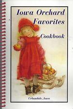 *URBANDALE IA 2003 IOWA ORCHARD FAVORITES COOK BOOK *IOWA FRUITS & VEGETABLES