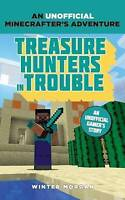 Minecrafters: Treasure Hunters in Trouble: An Unofficial Gamer's Adventure, Morg