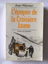 L'EPOPEE DE LA CROISIERE JAUNE 1992 WOLGENSINGER ILLUSTRE