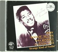 Jerry McCain and Tiny Kennedy and Clayton Love - Strange Kind Of Feelin [CD]