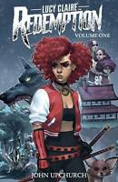 Lucy Claire Redemption TPB Volume 1 Softcover Graphic Novel