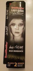 New Lady Gaga Singing Brush Buddies Toothbrush Plays- Born This Way/Bad Romance