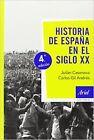 Historia de España en el siglo XX. NUEVO. Nacional URGENTE/Internac. económico.