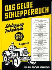 Das gelbe Schlepperbuch Sclepper-Jahrbuch 1957/1958
