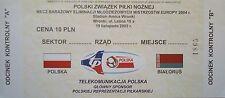 TICKET 19.11.2003 Polska Polen - Belarus Weissrussland