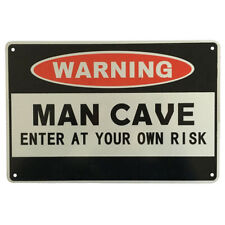 3x WARNING SIGN MAN CAVE ENTER AT YOUR OWN RISK Private Notice 200x300mm Metal