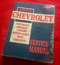 Muscle Car 1973 Chevrolet Factory Service Manual Chevelle Camaro Nova Corvette
