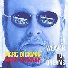 A Weaver Of Dreams - Marc Dickman (CD 2004)