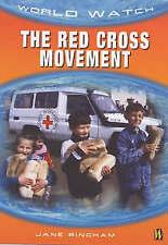 The Red Cross Movement (World Watch) by Bingham, Jane M.