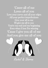 Penguin John Legend All of Me inspired lyric song print a4 lovely gift word art