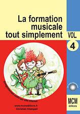 Méthode de Solfège la Formation Musicale Tout Simplement volume 4