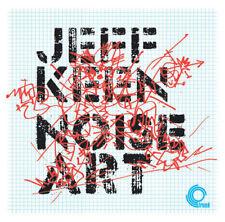 JEFF KEEN - NOISE ART - NEW