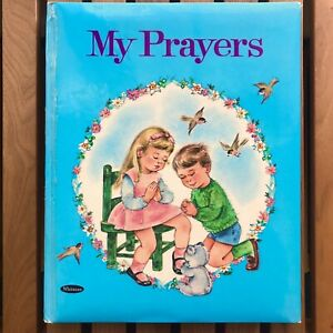 My Prayers (Whitman Publishing, 1965) Rachel Taft Dixon, Pillow top Hardcover