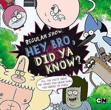 Hey Bro, Did Ya Know? (Regular Show) by Luper, Eric
