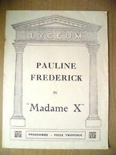 Lyceum Theatre Programme- Pauline Frederick in MADAME X by Alexandre Bisson