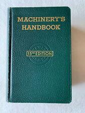 Machinery's Handbook for Machine Shop and Drafting Room - 15th Edition 1957