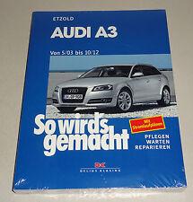 Reparaturanleitung Audi A3 -  Baujahre 2003 bis 2012!