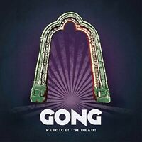 Gong - Rejoice! I'm Dead! [New Vinyl LP] 140 Gram Vinyl, UK - Import