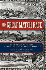 The Great Match Race When the North Met South Horse Racing Eisenberg  Hardcover