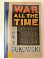 SIGNED LIMITED  BUKOWSKI WAR ALL THE TIME  1/350 SIGNED with drawing