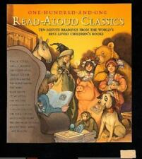 101 Read-Aloud Classics: Ten-Minute Readings from the World's Best-Loved Childre