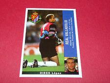 DIEGO LOPEZ FUTBOL REAL VALLADOLID PANINI LIGA 95-96 ESPANA 1995-1996 FOOTBALL