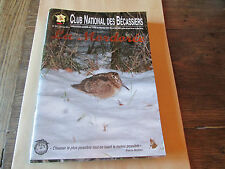La Mordorée n°257  (organe officiel du club national des bécassiers).chasse.