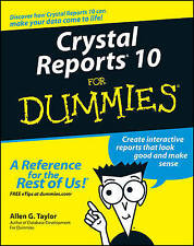 Crystal Reports 10 for Dummies, Very Good Condition Book, Allen G. Taylor, ISBN
