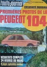 L'AUTO JOURNAL 1972 11 24H MANS R16 TS AUTOMATIQUE RALLYE ACROPOLE PEUGEOT 104