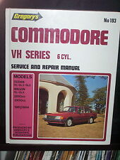 Holden Commodore VH 6cyl (1981-84) GREGORYS SERVICE AND REPAIR