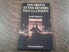 vos droits et vos devoirs face a la police - joel weiss