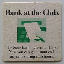 New listing The State Bank Greenmachine Bank at the Club Instant Cash Coaster (B270-173)