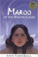 NEW Maroo of the Winter Caves 9780618442997 by Turnbull, Ann