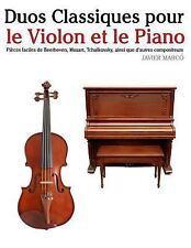 Duos Classiques Pour le Violon et le Piano : Pièces Faciles de Beethoven,...