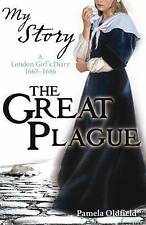 The Great Plague: A London Girl's Diary, 1665-1666 by Pamela Oldfield (Paperback, 2008)