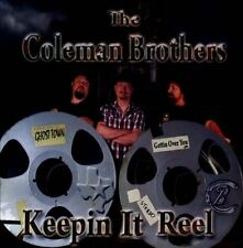The Coleman Brothers : Keepin It Reel CD