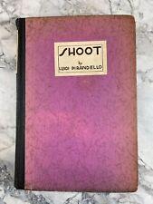 "1926 Antique Cinematography Book ""Shoot!"""