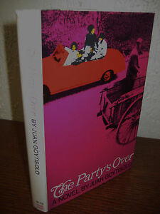 The Party's Over Juan Goytisolo 1st Edition First Printing Fiction Classic Novel