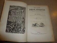 Les Contes drolatiques Sixième édition illustrée de 425 par Gustave Doré DORE