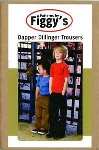 Boy's Dapper Dillinger Trousers Patterns By Figgy's Sz. 12 mos - 6/7 Uncut