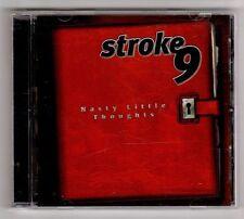 (HA210) Stroke 9, Nasty Little Thoughts - 1999 CD