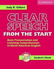 Clear Speech from the Start Student's Book with Audio CD: Basic Pronunciation a