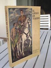 EL GRECO DE TOLEDO BY JONATHAN BROWN 1982