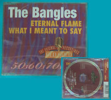 CD Singolo THE BANGLES ETERNAL FLAME WHAT I MEAN TO SAY 12623 63562 SIGILL(S28)