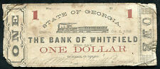 1862 $1 STATE OF GEORGIA BANK OF WHITFIELD DALTON, GA OBSOLETE BANKNOTE