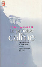 Livre de poche le principe du calme Paul Wilson book