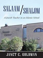 Salaam/Shalom: A Jewish Teacher in an Islamic School (Paperback or Softback)
