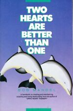 Two Hearts Are Better Than One: A Handbook on Creating and Maintaining a Lasting