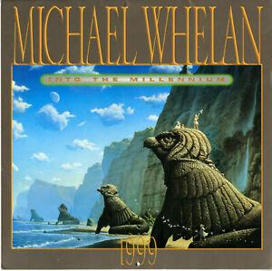 MICHAEL WHELAN -- Into the Millenium -- 1999 Calendar
